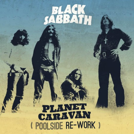 Black-Sabbath-Planet-Caravan-Poolside-Rework
